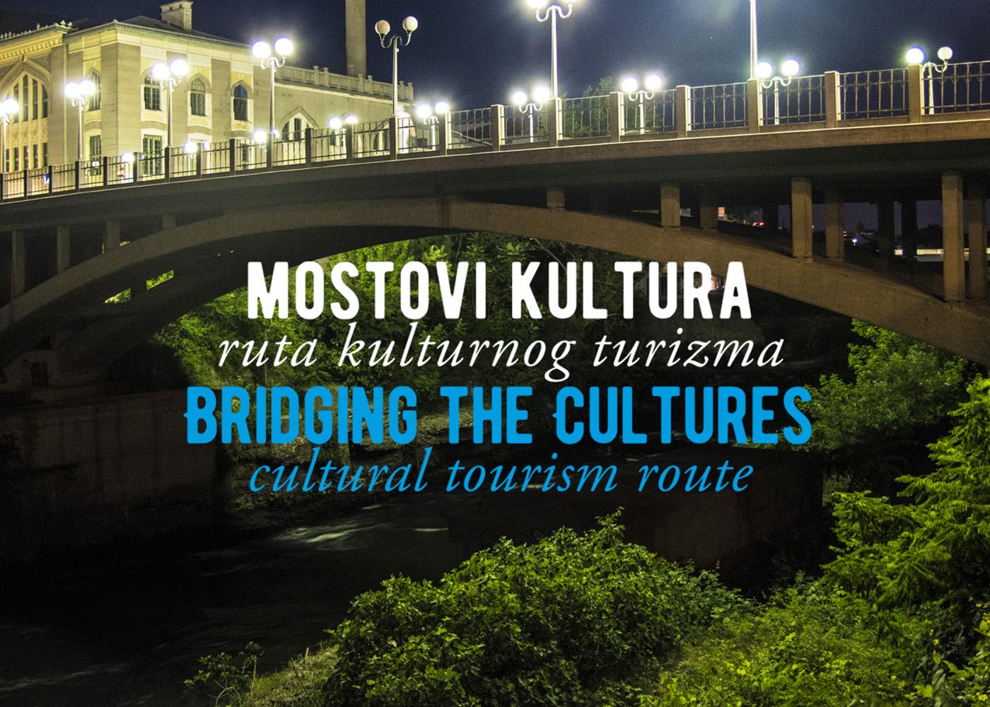 Mostovi kultura - ruta kulturnog turizma